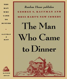 <i>The Man Who Came to Dinner</i>