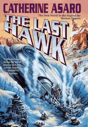 The Last Hawk - Cover of first edition (hardcover)