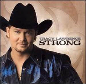 Strong (Tracy Lawrence album) - Image: Tracystrong
