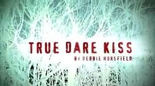 <i>True Dare Kiss</i>