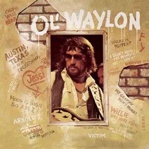 Ol' Waylon - Image: Waylon Jennings Ol'Waylon