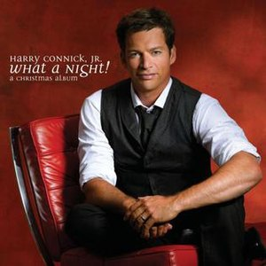 What a Night! A Christmas Album - Image: What a Night! A Christmas Album (Harry Connick, Jr.)