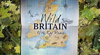 <i>Wild Britain with Ray Mears</i>