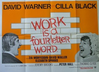 <i>Work Is a Four-Letter Word</i> 1968 British satirical comedy film directed by Peter Hall