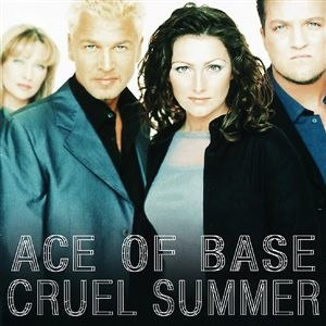 Cruel Summer (Ace of Base album) - Image: Ace Of Base Cruel Summer