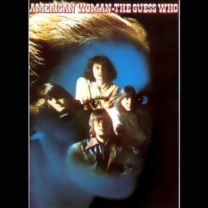 American Woman (album) - Image: American Woman by The Guess Who