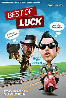 Best of Luck (2013 - movie_langauge) - Gippy Grewal, Jazzy B, Simran Kaur Mundi, Binnu Dhillon