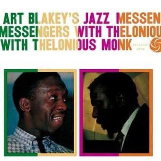 Art Blakey's Jazz Messengers with Thelonious Monk - Image: Blakey Monk