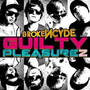 Guilty Pleasure (Brokencyde album) - Image: Broke NCYDE guilty pleasurez