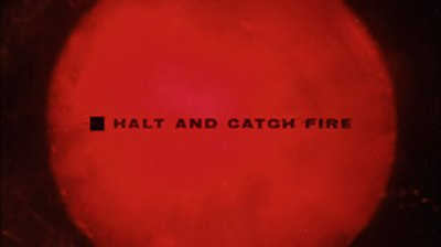 Picture of a TV show: Halt And Catch Fire