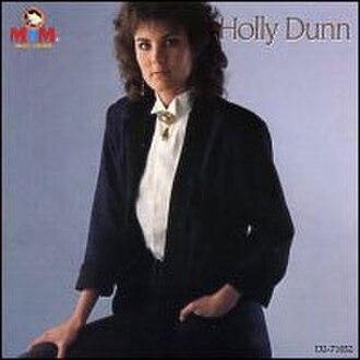 Holly Dunn (album) - Image: Holly Dunn Holly Dunn