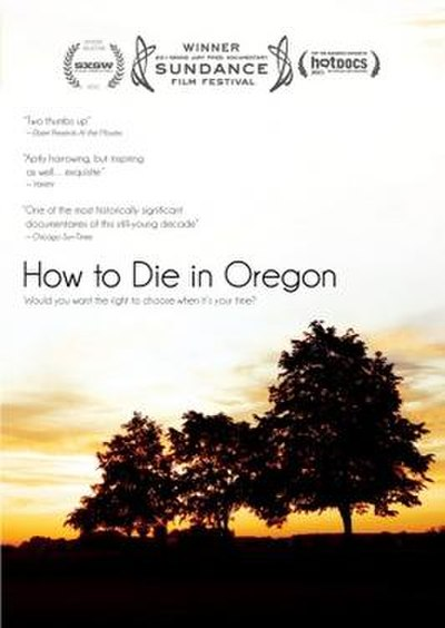Picture of a movie: How To Die In Oregon