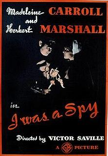 <i>I Was a Spy</i> 1933 British thriller film directed by Victor Saville