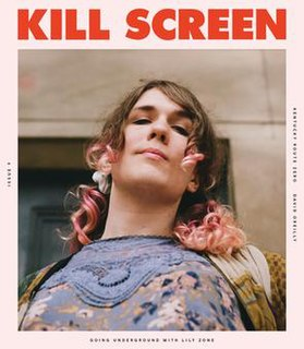 <i>Kill Screen</i> American print and online magazine owned by Kill Screen Media, Inc