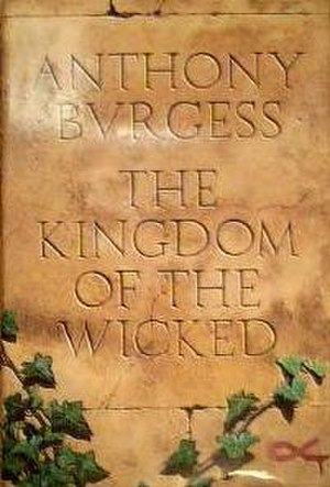 The Kingdom of the Wicked - First edition