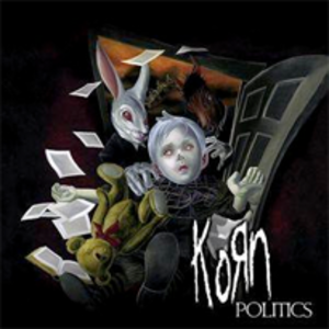 Politics (song) - Image: Korn politics