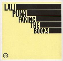 Vous écoutez quoi la maintenant, tout de suite ? - Page 6 220px-LaliPuna-FakingtheBooks