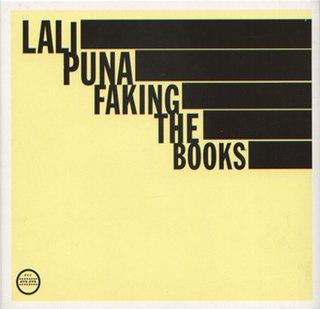 <i>Faking the Books</i> 2004 studio album by Lali Puna