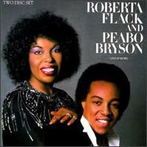 Live & More (Roberta Flack and Peabo Bryson album) - Image: Live & more (album cover)