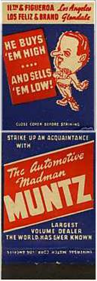 Madman Muntz - An example of a matchbook ad for Muntz car lots in the 1950s