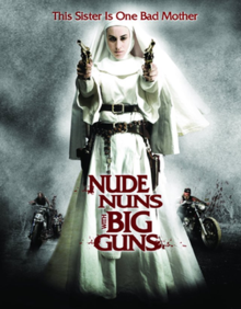 Nude Nuns With Big Guns film streaming