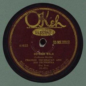 Ostrich Walk - Frankie Trumbauer and Bix Beiderbecke recording on Okeh, 1927.