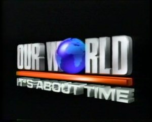 Our World (TV series) - Our World title card