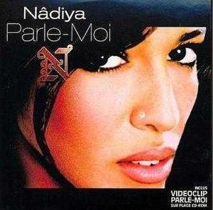 Parle-moi (Nâdiya song) - Image: Parle Moi 1