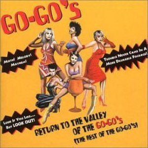 Return to the Valley of The Go-Go's - Image: Return The Go Go's