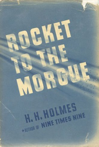 Rocket to the Morgue - First edition