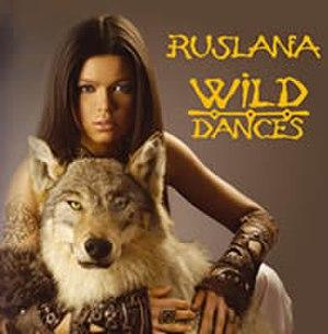 Wild Dances (album) - Image: Ruslana Wild Dances romanian edition album cover