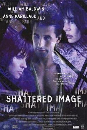 Shattered Image - Image: Shattered Image Film Poster