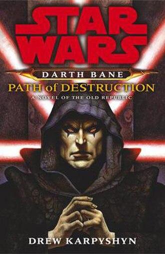 Star Wars: Darth Bane: Path of Destruction - Image: Star Wars Darth Bane Path of Destruction cover