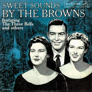 Sweet Sounds by The Browns - Image: Sweet Sounds by The Browns