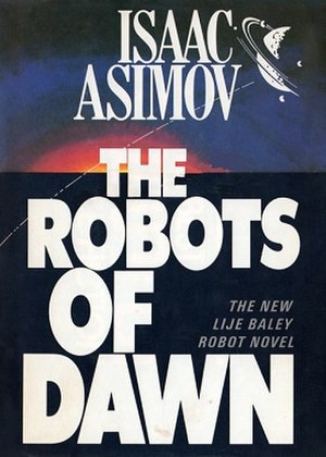 The Robots of Dawn - Cover of first edition (hardcover)