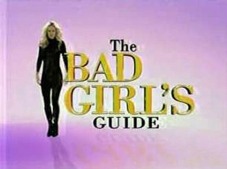 The Bad Girl's Guide - Image: The Bad Girl's Guide