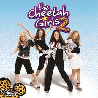 The Cheetah Girls 2 (soundtrack) - Image: The Cheetah Girls 2 OST cover