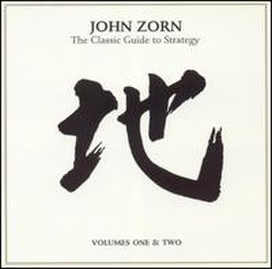 The Classic Guide to Strategy - Image: The Classic Guide to Strategy (John Zorn album cover art)