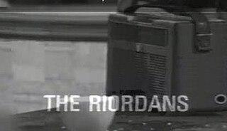 <i>The Riordans</i>
