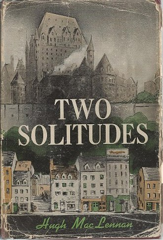 Two Solitudes (novel) - First edition (Canada)