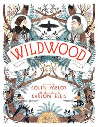 Wildwood (novel) - Image: Wildwood by Colin Meloy cover