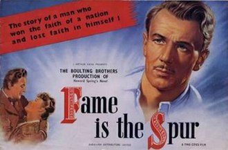 "Fame Is the Spur (film) - Image: ""Fame Is the Spur"" (1947)"