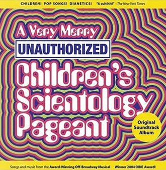 A Very Merry Unauthorized Children's Scientology Pageant - Image: A Very Merry Unauthorized Childrens Scientology Pageant