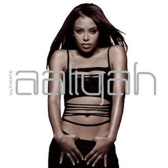 Ultimate Aaliyah - Image: Aaliyah ultimateaaliyah
