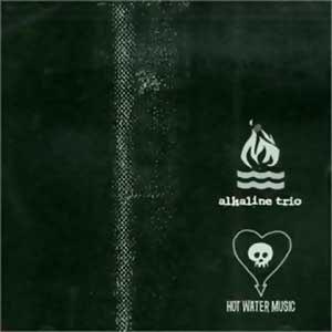 Alkaline Trio / Hot Water Music - Image: Alkaline Trio Hot Water Music cover