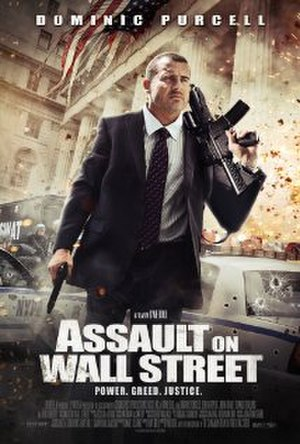 Assault on Wall Street - Theatrical release poster