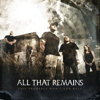 All That Remains - This Probably Won't End Well (studio acapella)