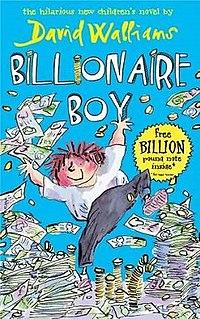 <i>Billionaire Boy</i> Childrens novel by David Walliams