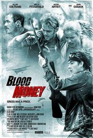 Blood Money (2017 film) - Image: Blood Money (2017 film)