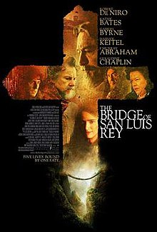 """the bridge of san luis rey thesis Name course instructor date of submission an interpretive essay on the story, """"the bridge of san luis rey"""" by thornton wilder the bridge of san luis rey is a st."""